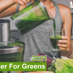 Best Juicer For Greens 2021