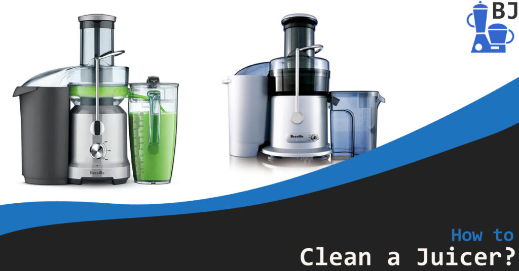 How to clean a Juicer?