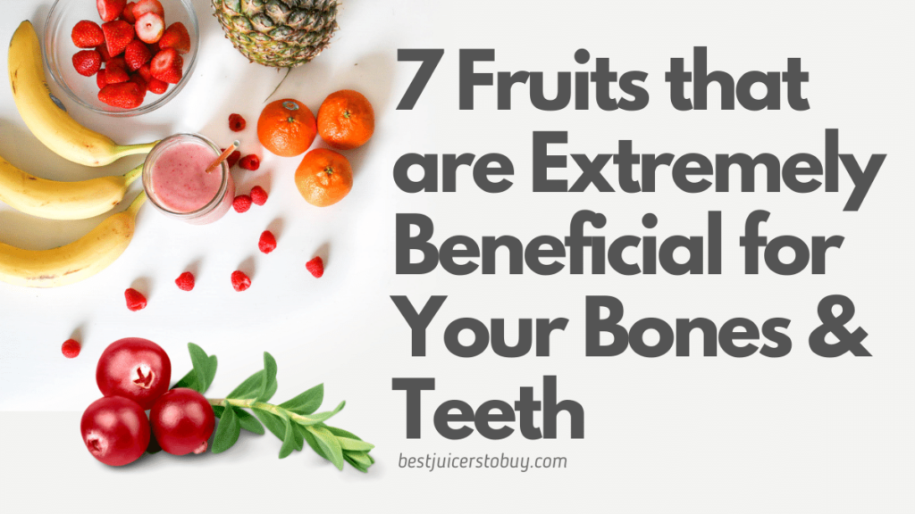 Which Fruit Is Best for Bones?
