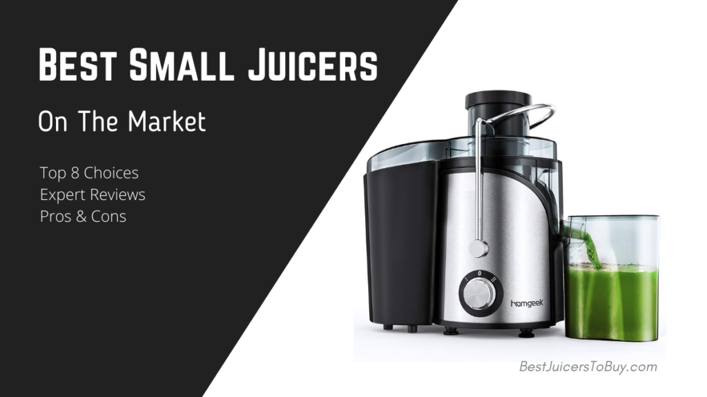 Best Small Juicers On The Market