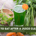 What To Eat After a Juice Cleanse?