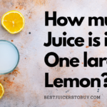 How Much Juice is in One Large Lemon?